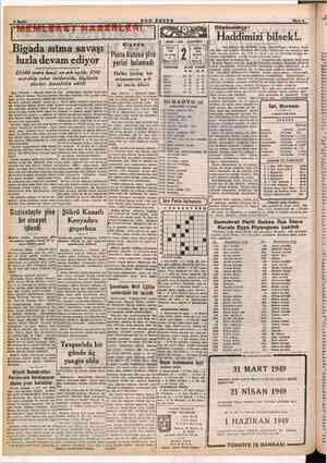 MART . 1949 - ÇARŞAMBA C. evvel 2 VAKİTLER EZANI &.D. Bigada Posta kutusu yine yerini bulamadı .Bigada sıtma savaşı...