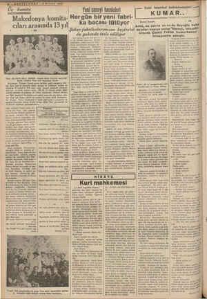 4 | cıları Makedonya komita- H arasında 13 yıl Yüce Atatürkün dünya yüzünde yaşıyan bütün Türklere bahşettiği büyük...