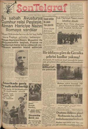 HER YERDE Akşamları Çıkar Günlük Gazete — Teision t 20827 u sabah Avusturya a Cumhur reisi Peşteye, , tısatah eI 4 alınarak