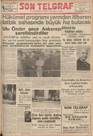 Hükümet programı yarın itatbik sahasında büyük Ulu Önder gece Ankarayı şereflendirdiler ATATURK' ü tedkikleri şark ve cenub