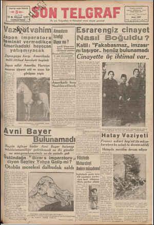 SAYISI KER YERDE 18 B. Kârıun 1937 'î., CUMARTESİ & İmanların Japon imparatorul İStediji teminat vermedikçe Oluyor mu ?...