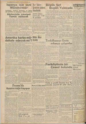 — 2üleraemanın <a ispanya için yeni Müzakereler İngiltere; Frânsa:—Aiıiıınya ve İtalya ile yeniden bu meseleyi tedkik edecek