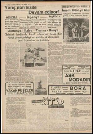 — FOPTFLC PPP — 19 Şubat 1028 —a aa Yarış son hızile Devam ediyor!.. Amerika — — İspanya —— m — İspany Cesim zırhlılar yap- |