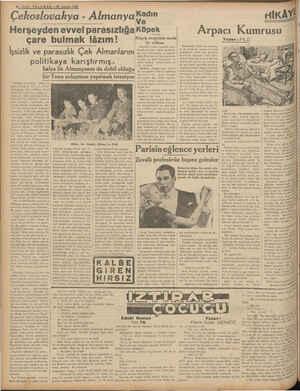 H SON TELGRAF—15 1938 Çekoslovakya - Almanyakadın Herşeyden evvel parasızlığa çare bulmak lâzım! İşsizlik ve parasızlık