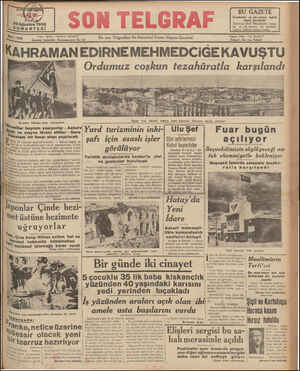 """20 Ağustos 1938 CUMARTESİ Yazı İşleri: Telefon 20827 Sönı saz Bu sabah Edirneye giren kahramanlar '""""İllor bayram yapıyorlar -"""