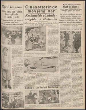 5S—SON TELGRA F — t1? ci Teşrin 1938 NİS'DE BİR GİNAYET Kedilerin kapıyı tırmalıyarak acı acı bağır- malurm_dan rahatsız olan