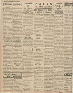 z-:oı TELGRAF —27 2 inci Kinun 1939 HÂDİSELER KARŞISINDA  MADAM ATİNANIN —a MUHAKEMESİNDEKİ DİMİTRİ —ccHm ünkü gazetelerde şu