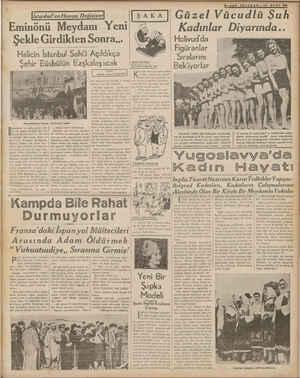 Şekle Girdikten Sonra... Halicin İstanbul Sahili Açıldıkça — Şehir Büsbütün Eaşkalaşacak — Misırçarşısının Tahmis...