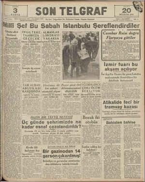 "L KURUŞ l '""—:%ş İ KLA I, 1242 SON TELGRAF AĞUSTOS 1949 Telefon: Başmuharrir:; 20827 — İdare Müdürü: 23300 İstanbul..."