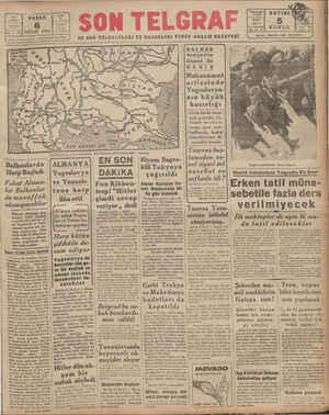 """Harp Başladı Fakat Alman- lar Balkanlar"""" da muvaffak olamıyacaklar —CT   Alsanya bu sabahtan itibaren 'Ugoslavya ve..."""