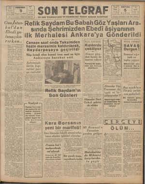 BAYL 1915 YELI 9 ON Baş M 20827 İDARE €1$se l seynk Onu,İsta bul'dan -Ebedi yo- lunaçıka- rıirken..| Refik Saydam adı Türk