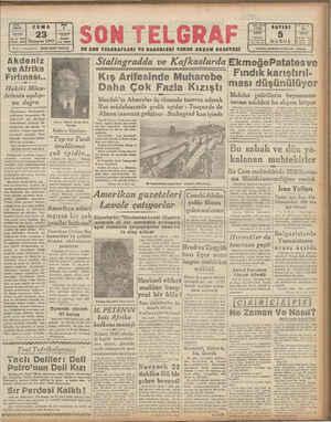 Akdeniz ve Afrika Fırtınası Hakiki Müca- delenin açılışı- na doğru Almanların Kafkasya'yı zorlaması karşısında ilk |...
