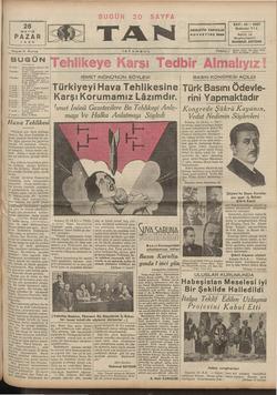 Sayısı 5 Kuruş K ——— * BUGUN ? incide : —Orhan Selimin fıkrası — $e hir habet Tüncüde: — Ankarı fanları — Feleğin Hava...
