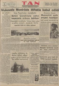 """TA Gazetecilik. PAZAR 19 TEMMUZ 1936 TELEFON ı TELGRAF : """"Bir haftalık Halledilen 162 senelik ene: le-Bulgarların dürüst..."""