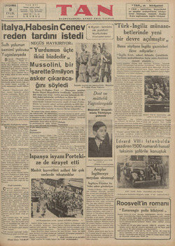 TA İstanbal TELEFON : ÇARŞAMBA 9 EYLÜL 1936 italya,Habesin Cenev: i reden Sulh yolunun samimi yolcusu Yugoslavyada elgrad,