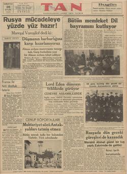 CUMARTESİ | TAN EVİ İstanbul Ankara caddesi 26 TELGRAF : EYLÜL 1936 TELEFON : 24318, 24319, 24310. TAN, İSTANBUL İKİNCI YIL