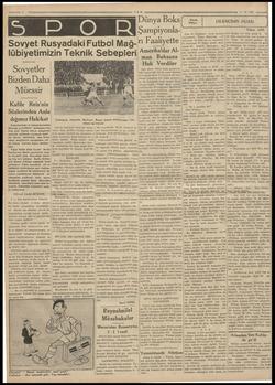 a m © 2 TAN Dünya Boks( Şampiyonla- Sovyet Rusyadaki Futbol Mağ-rı Faaliyette lübiyetimizin Teknik Sebepler Sovyetler Bizden