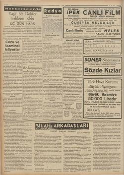 ŞE mem 4 Mahkemelerdel Yaşlı bir Doktor mahküm oldu ÜÇ GÜN HAPiS Taksimde Klâvye sokağında 2 numaralı aparttımanda oturan diş