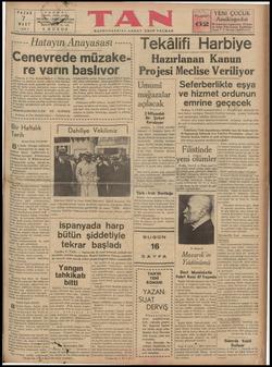 """——— —— TAM TA bal PAZAR 7 MART 1937 TELİ S5 K """"e / , Cenevre, 6 (Tan Muhabirinden 4 Yasasını ve statüsü 4 un toplanma tarihi"""