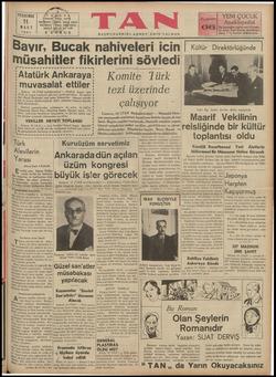 """l BaVİr9 Bucaknahiveıeri iCin Kuİfur Dırekforlugundec """"ııııııııııııı,ıııı aA ' Atatürk Ankaraya; Komite Türk î —muvasaI?F_îEtEIçI * tezi üzerinde"""