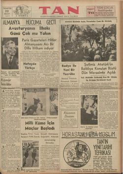 PAZARTESİ 22 İnş yp: MART 1937 ALMANYA Avust Günü Voziyeti çok nazikleştiği onlaşılan Avusturya Baş- vekili M. Şuşnig Mm