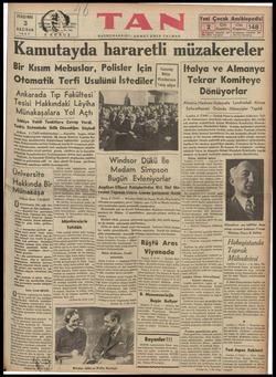 PERŞEMBE 3 HAZİRAN 1937 Kamutayda hararetli müzakereler Bir Kısım Mebuslar, Polisler İçin Otomatik Terfi Usulünü İstediler