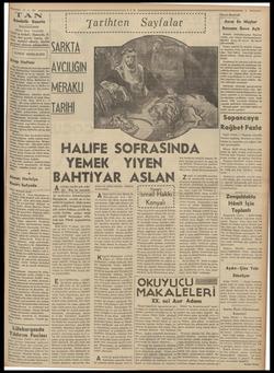 A 12 6.er TAN Gündelik Gazete BAŞMUHARRIRI Ahmet Emin YALMAN ! ediz hedefi: Haberde, fi- €, her şeyde temiz, di ı Samimi