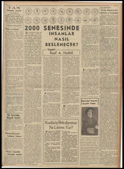 """—— :.6-936 TA Gündelik Gazete BAŞMUHARRIRI Ahmet Emin YALMAN AN""""ın hedefi: Haberde, fi- <rde, her şeyde temiz, dü- St, samimi"""