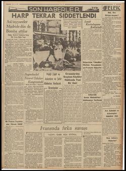   ——. Asi tayyareler   Madridedün de Bomba attılar İtalya, Kontrol Sistemine Karşı Bir Itıraz Daha Yaptı Londra, 28 (TAN) —