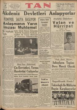 PAZAR | 12 EYLüL | 193, TA N:ErV Istanbul Ankara Caddesi TELEFON : 24818, 24819, 24310 TELGRAF : TAN, ISTANBUL UÇUNCU YIL —