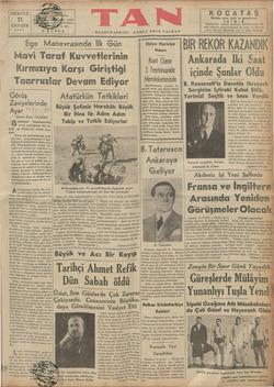 Ege Manevrasında İlk Gün WKBIR REKOR KAZANDI Mavi Taraf Kuvvetlerinin Kırmızıya Karşı Giriştiği - Taarruzlar Devam Ediyor — içinde Şunlar Oldu B. Roosevelt'in Davetile Nevyork Sergisine İştiraki Kabul EHik, |