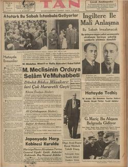 CUMA ai MAYIS 1938 Atatürk Bu Sabah İstanbula Geliyorlar | Alatürkün Mersin seyahatlerinden avdetlerinde Ankaraya...