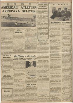 AMERİKALI ATLETLER AVRUPAYA GELIYOR Amerikalı meşhur zenci Ovens, sekiz metreden fazla uzun atlarken Amerika spor...