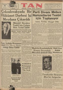 Cumartesi 11 MART 1959 DÖRDÜNCÜ YIL — No: 1295 5 KURUŞ GÜNLÜK SİYASİ Mançuko Hududunda Bir Çarpışma Oldu Hisinkgink, 10...