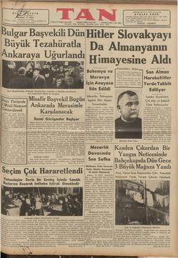 ulgar Başvekili DünHitler Slovakyayı Büyük Tezahüratla Da Almanyanın Ankaraya Uğurlandı r1* » aet ALA,