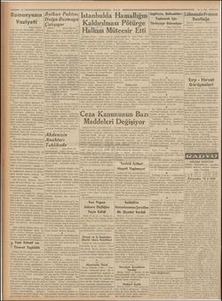 Romanyanın Vaziyeti (Başı 1 incide) sında iktısadi müzakereler cereyan © ediyordu. Alman orduları Bohemya- YI işgal edince