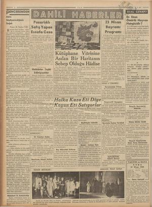 """PENGEREMDEN Adını Söyliyemediğimiz Soğuk Yazan: M. Turhan TAN en Baha Tevfikin """"Eşek"""" adı ile çıkardığı gazete hükü- met"""