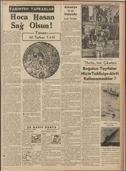 İİ RI İNN Hoca Hasan Sag Olsun! F atih Sultan Mehmet devri hocaların saltanat kurmağa başladıkları zamandır. O vakte ge-...