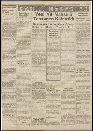 PENCEREMDEN Büyük Harpte 12 Eylül M. Turhan TAN 1 te Almanyanın hırsı, tam mânası ile, sonsuzdu: Ogünün Her Hitleri olan...