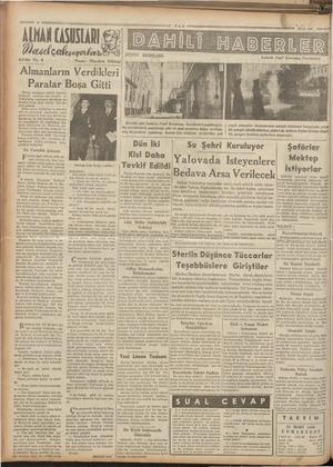 zem A. z ALMAK CASUSLARI et çalışıyorlar Yazan: Theodore Felstead Almanların Verdikleri fefrika No. 6 Paralar Boşa Gitti