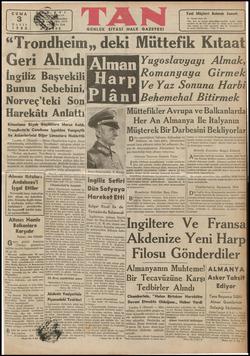 """""""Trondheim,, deki M Geri Alındı İngiliz Başvekili Bunun Sebebini, Norveç'teki Son Harekâtı Anlattı Kıtaatımız Büyük..."""