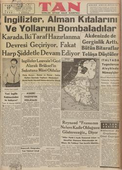 ingilizler, Alman RKılalarını | Ve Yollarını Bombaladılar 'Karada,lIkiTaraf Hazırlanmaı Akdenizde de l 0 S