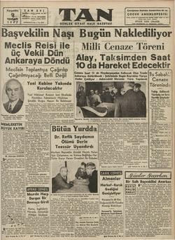"""Meclis Reisi ile Milli Cenaze Töreni .L.'S.v.e.l.(.""""_-_ Alav Talrseirmrden Saat"""