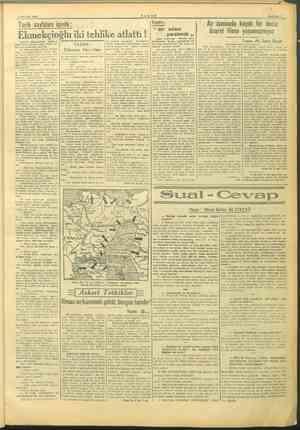 A 5 MAYIS 1945 SAYFA: 5 Tarih sayfaları içinde: EE dam ak va iki tehlike atlattı   yaratmak Yazan: Ali Sami Boyar Memet  ...