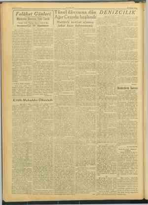 27 OCAK 1946 ünel dâvasına dün DENİZCİLİK Ağır Cezada başlandı i SAYFA:6 Felâket Günleri Hertürlü tertibat alınmış fakat kaza