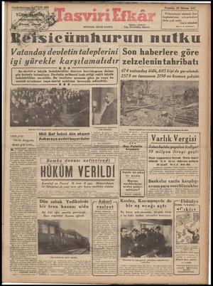 MÜSTAKİL YEVMİ GAZETE Perşembe 24 İlkkânun 1942 Vatanımızın dumanı bizi başkalarının ateşinden daha çok ısıtır. Lat n atasözü