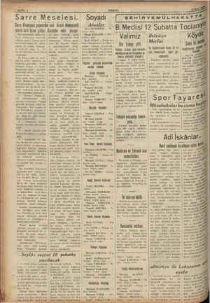AT . Sarre Meselesi.. Sarra Almanyaya geçmezden eval - birçok ehemmiyetli işlerin halli lâzim geliyor. Gazeteler neler —