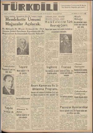 """7 MART PAZAR 1937 G-UN'DELİK SİYASAL GAZETE ON BİRİNCİ YIL SAYI: 10)4p lktısat Vekilinin Riyasetinde Dün Bir Toplantı Yapıldı Lazkıyede binbir haksızlıga Misafir Memlekette Umumi — Svsak nümays yapan — / Mebuslar M v l A l k """"HalkEvlerine Türk Dün şehrimizdeki ziyaret- agyaza aî çı_ alca Bi Bayrağı Çekti. İerinden sonra İzmire ha- teket ettiler"""