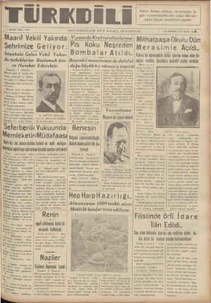 9 MART SALI 1937 M GUNDELIK GIYASAL GAZETE B om Maarif Vekili Yakında Viyanada Kral taraftarlarına: | Mıthatpaşa Okulu Dün Şehrimize Geliyor. Pis Koku Neşreden Mera simle Açıldı.. İstanbula Gelen Vekil Yakın- Bomba ' ar Atıldı.. Valimiz bu münasabetle kültür işlerine temas eden bir da tetkiklerine Başlamak üze- Başvakil muavininin de dahilol. siyler vetilır. Çocuklara muhtalif sualler sordular.