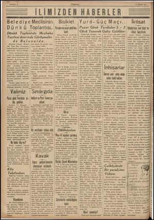 SAYFA: 2 İLİMİZDEN HABERLER Belediye Meclisinin Dünkü Toplantısı.. Dünkü Toplı;—ntıda Mezbaha Tarifesi üzerinde Görüşmeler-